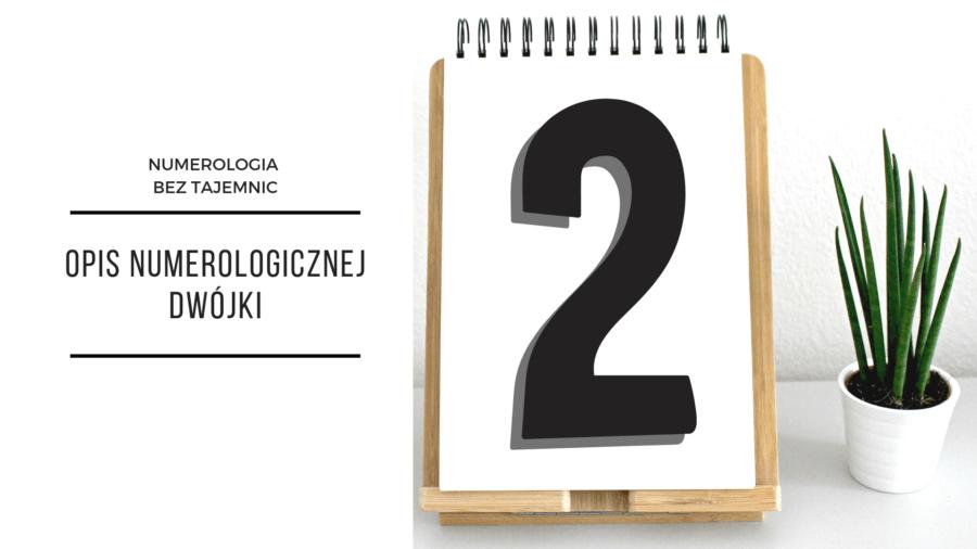 Numerologia 2 – opis numerologicznej dwójki 2