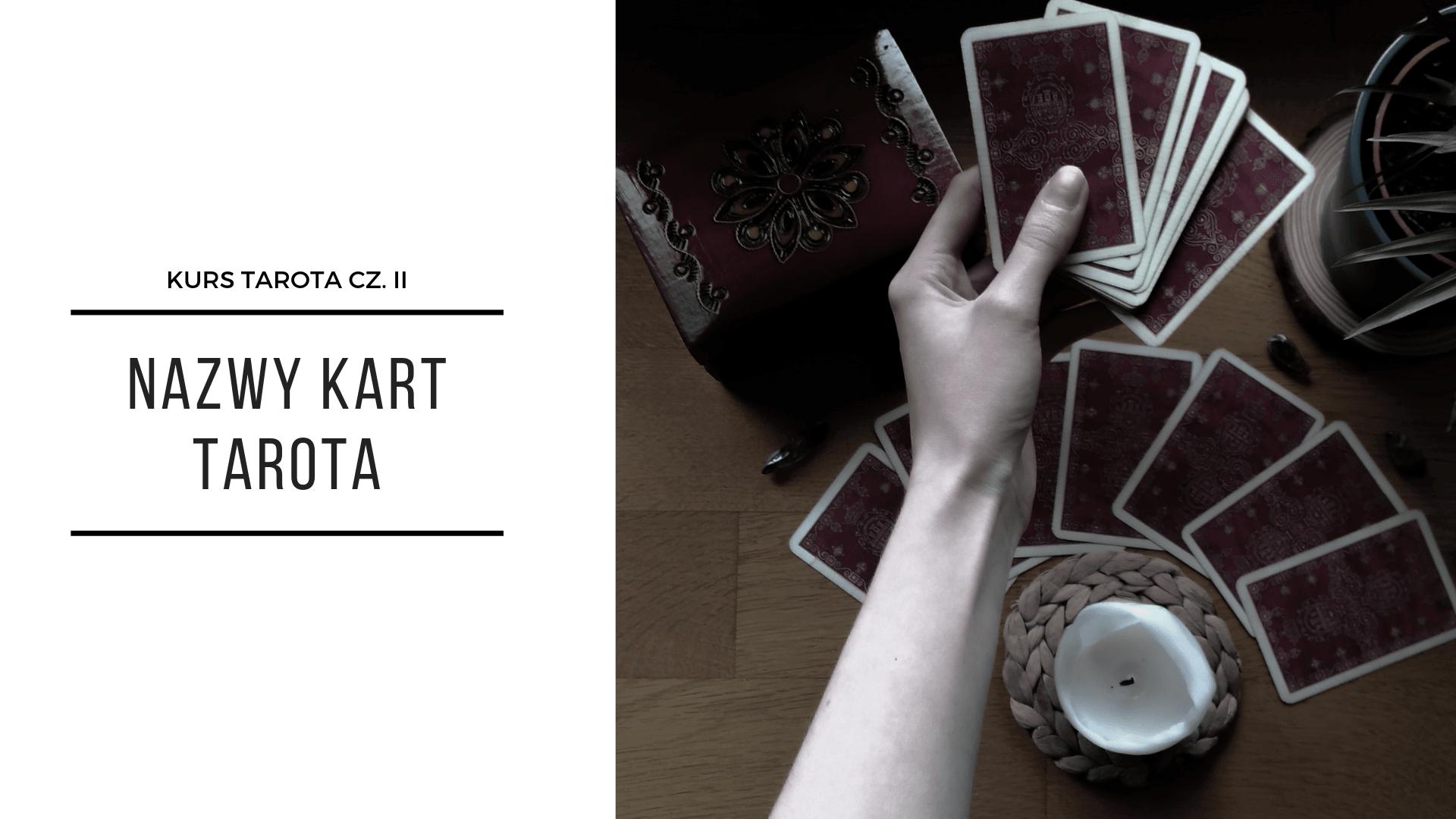Talia Kart Tarota i nazwy Kart – darmowy Kurs Tarota Część II 2