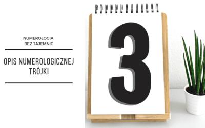 Numerologia 3 – opis numerologicznej trójki