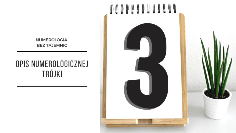Numerologia 3 – opis numerologicznej trójki 2