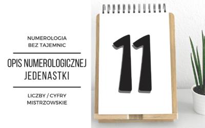 Numerologia 11 – opis numerologicznej jedenastki – cyfry mistrzowskie