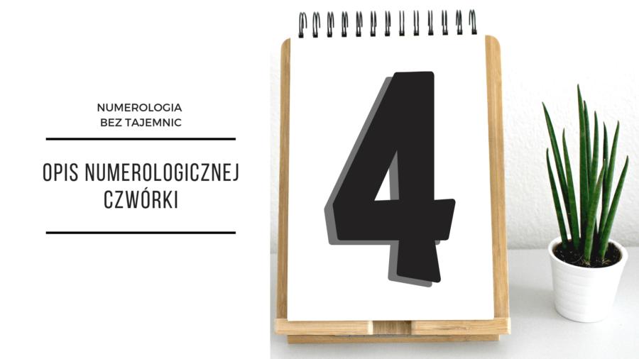 Numerologia 4 - opis numerologicznej czwórki 2