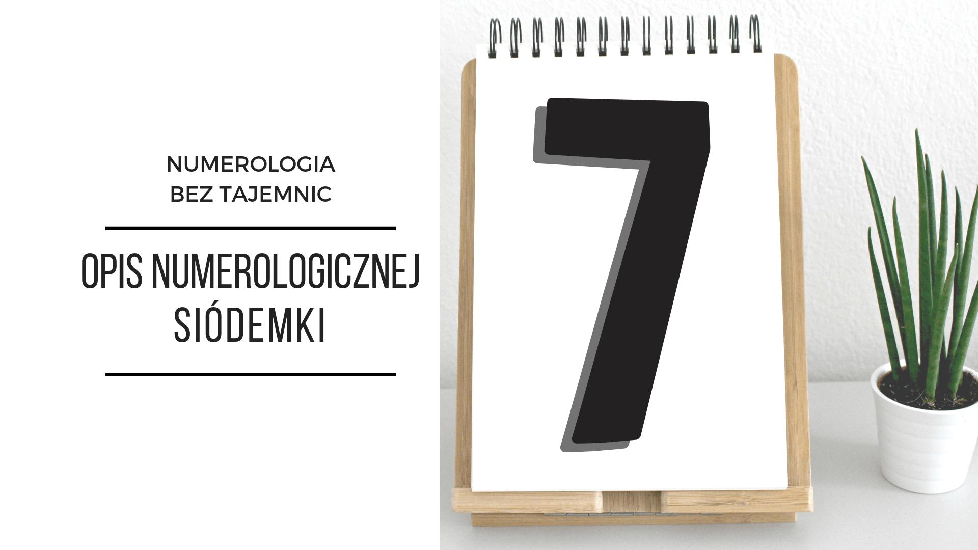 Numerologia 7 – opis numerologicznej siódemki 2
