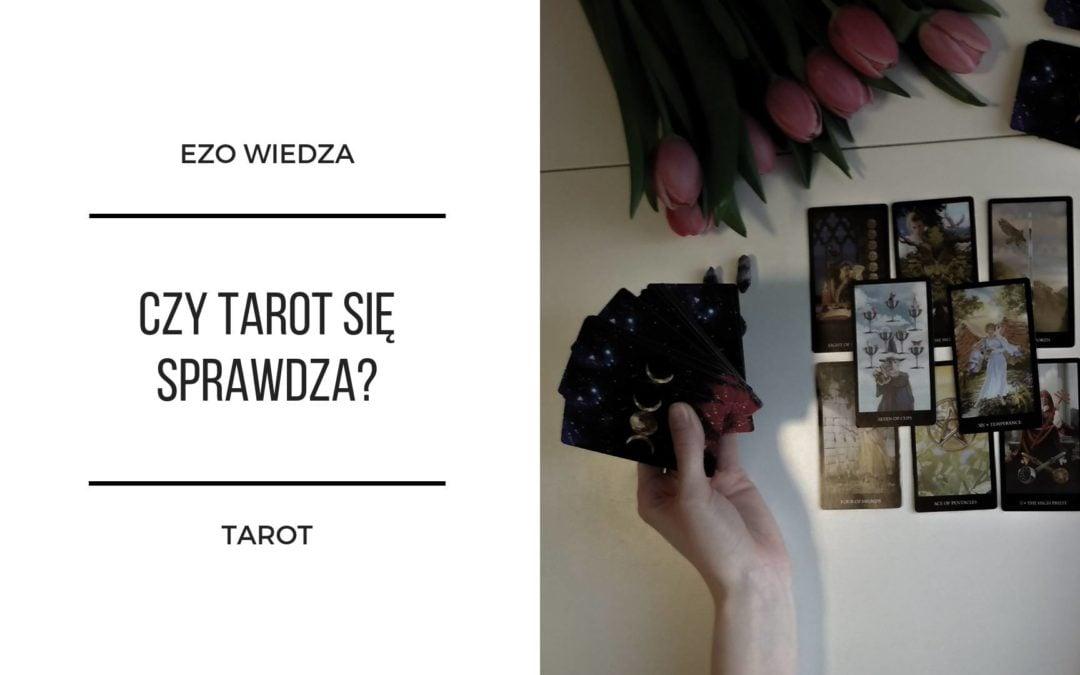 Czy Tarot się sprawdza?