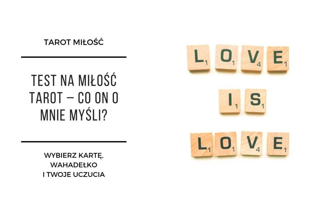 Test na miłość Tarot – co on o mnie myśli?