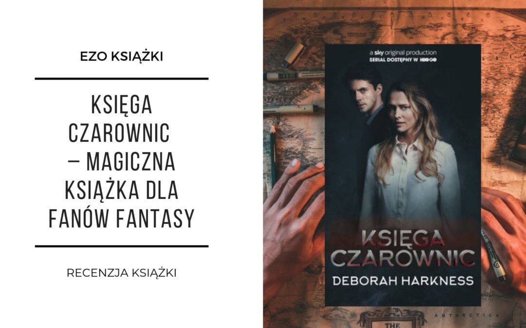 Księga Czarownic – serial HBO opinie – sezon 1
