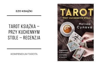 Tarot książka – przy kuchennym stole – recenzja