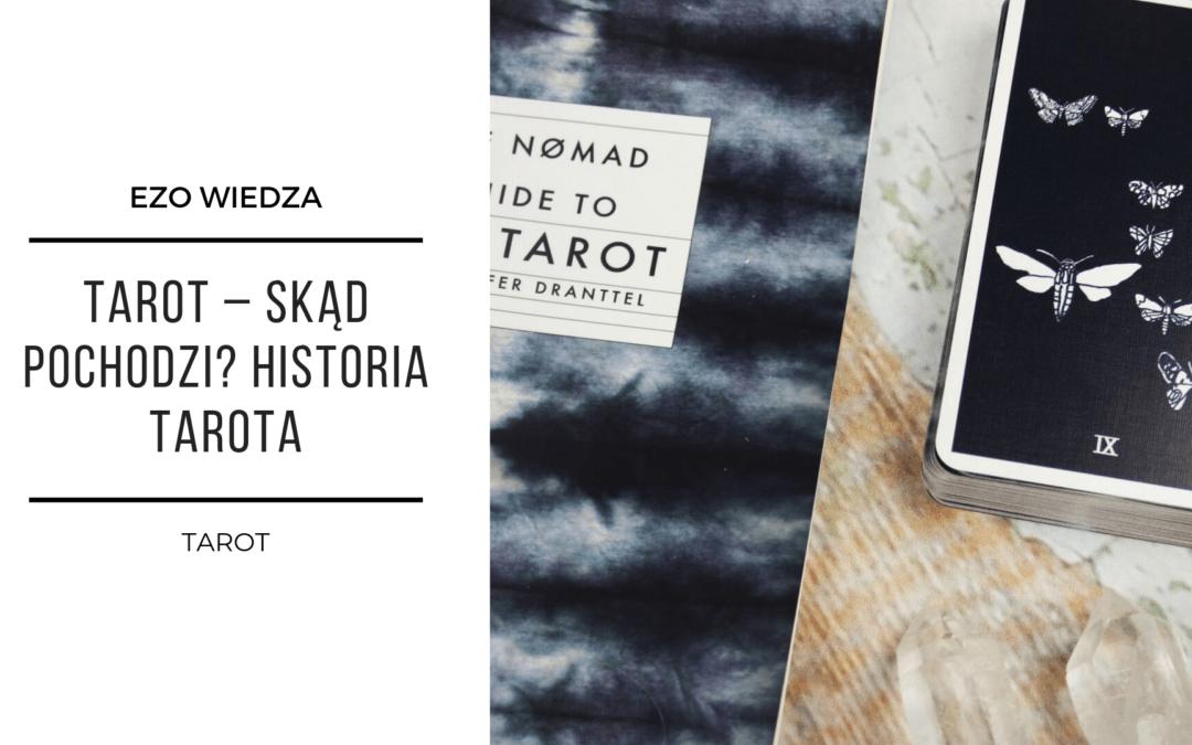 Tarot – skąd pochodzi? Historia Tarota