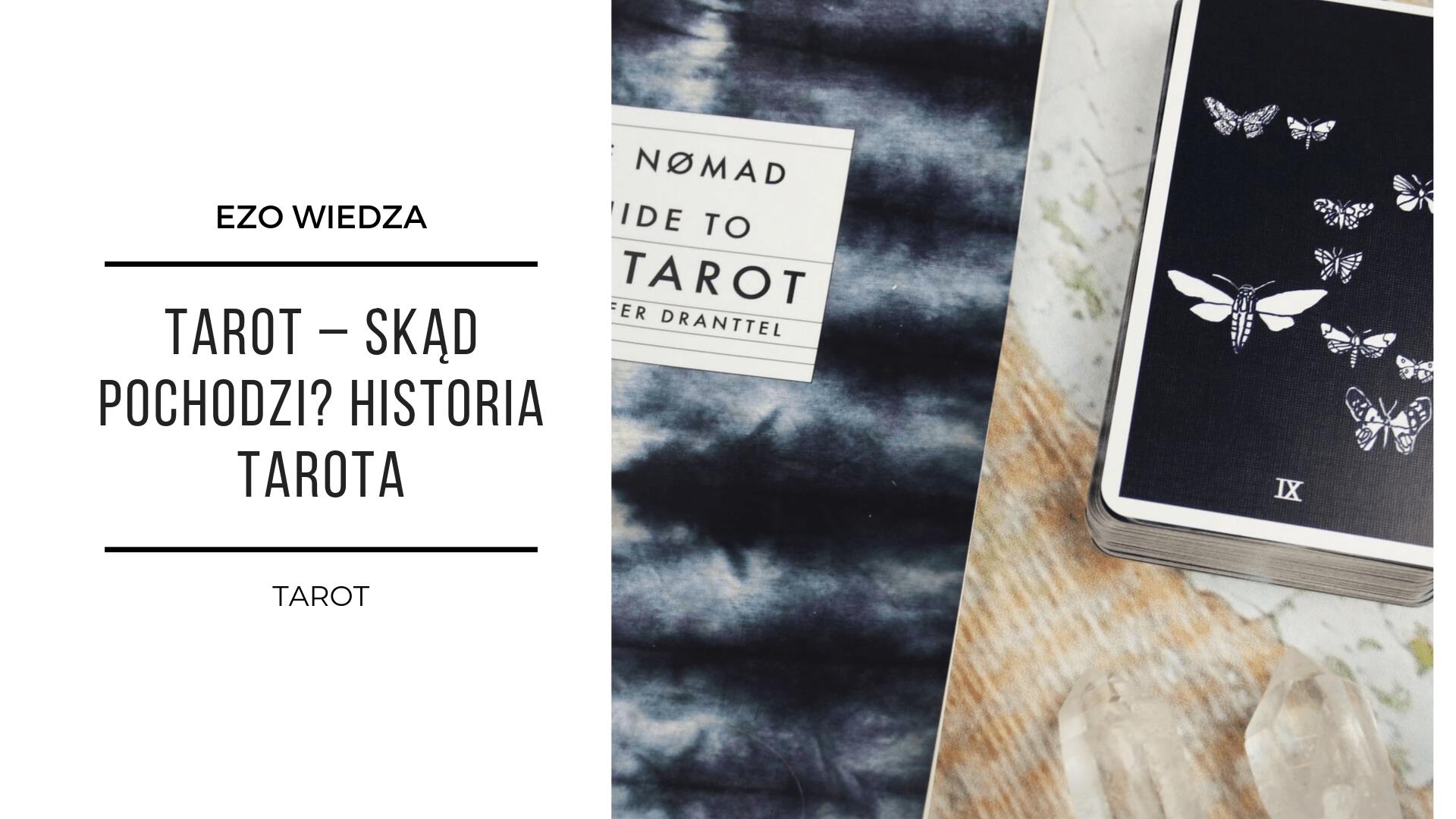Tarot – skąd pochodzi? Historia Tarota 2