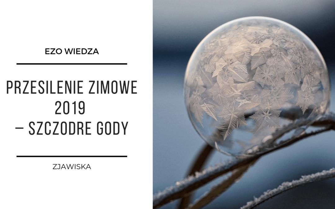 Przesilenie zimowe 2019 – szczodre gody