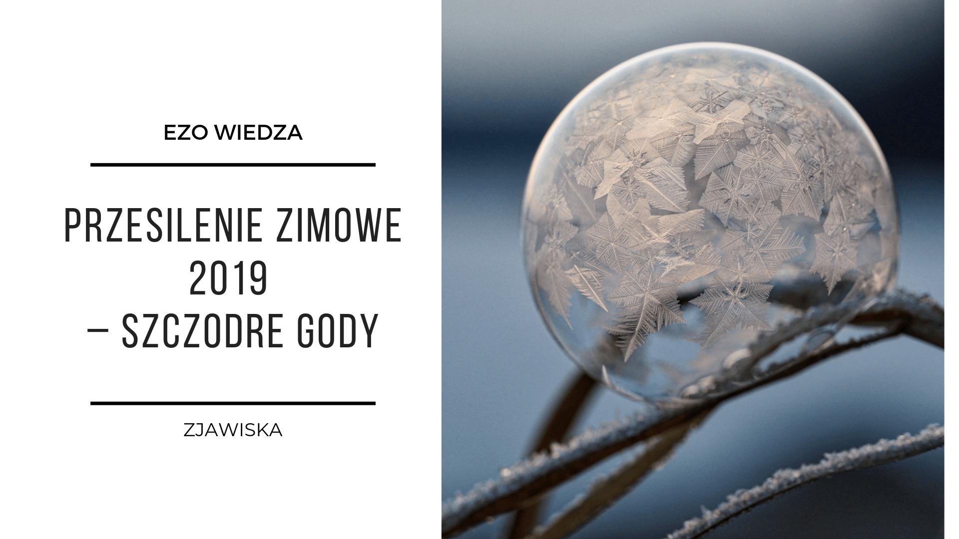 Przesilenie zimowe 2019 – szczodre gody 3