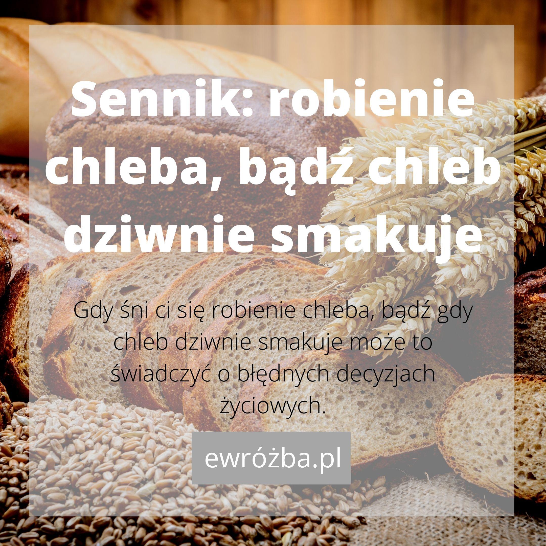 Chleb we śnie - znaczenie 1