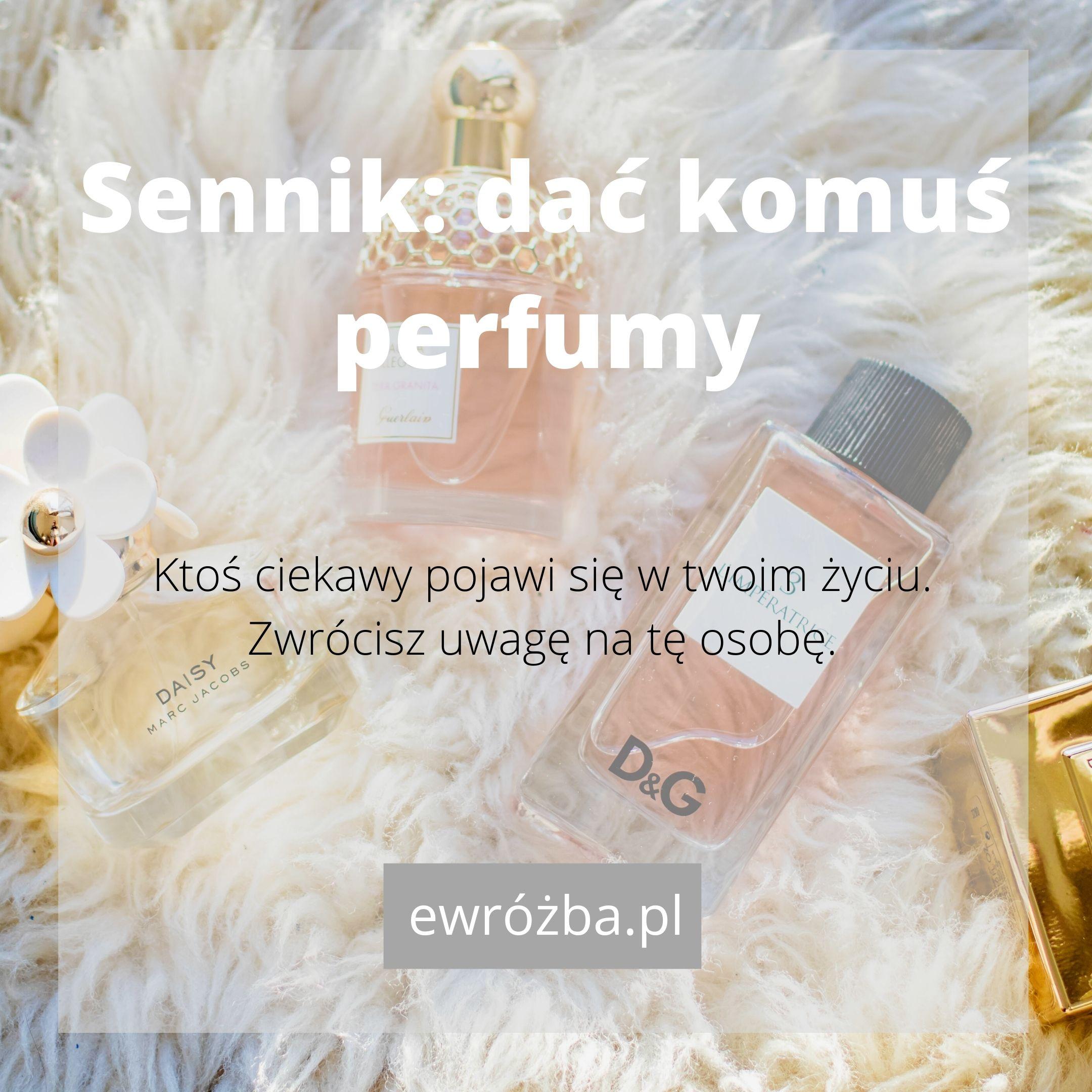 Perfumy - znaczenie snu 1